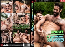 Uncut In The Great Outdoors