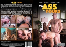My Ass Is Yours