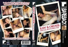 Raw & Order: Special Bottoms Unit