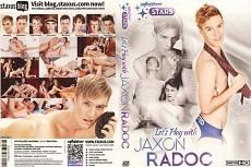 Let's Play With Jaxon Radoc