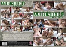 Ambushed #4: Adam's Bush