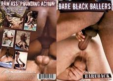 Bareback Classics #25: Bare Black Ballers
