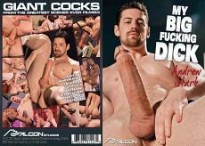 My Big Fucking Dick 32: Andrew Stark