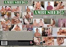 Ambushed #5