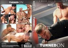 Turned On