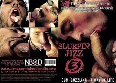 Slurpin Jizz 3