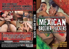 Mexican Brother Fuckers